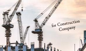 for Construction  Company